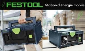Festool   SYS-PowerStation : Station d'énergie mobile   Guedo Outillage