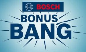 Bonus Bang : offre de remboursement de Bosch