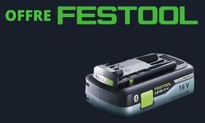 Festool   Batterie haute puissance 18V 4Ah offerte   Outils Festool 18V